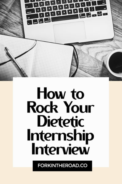 "A black and white photo of a computer with the words ""how to rock your dietetic internship interview"" in black writing."