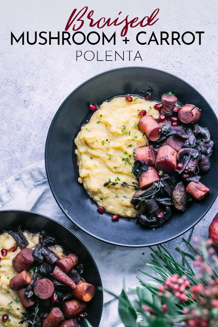 Braised Mushroom Carrot Polenta