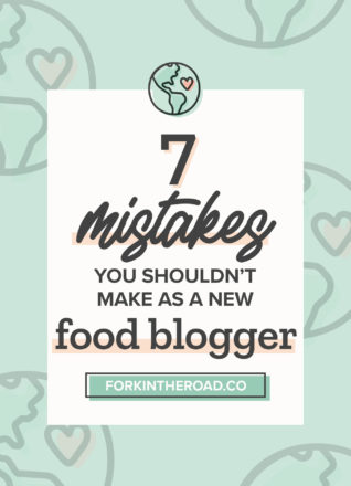 """a green graphic with the words """"7 misteakes you shouldn't make as a new food blogger"""" in black writing"""