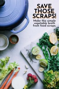 """food scraps on a white table with a soup pot and the words """"save those scraps! make this simple vegetable broth from food scraps"""""""