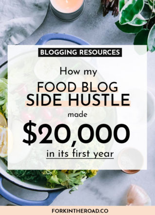 """a photo of a soup pot and vegetables with a white boxed graphic with the words """"blogging resources: how my food blog side hustle made $20,000 in its first year"""" in black writing"""