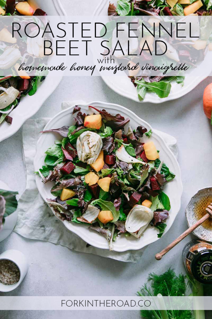 Roasted Fennel Beet Salad with Honey Mustard Vinaigrette