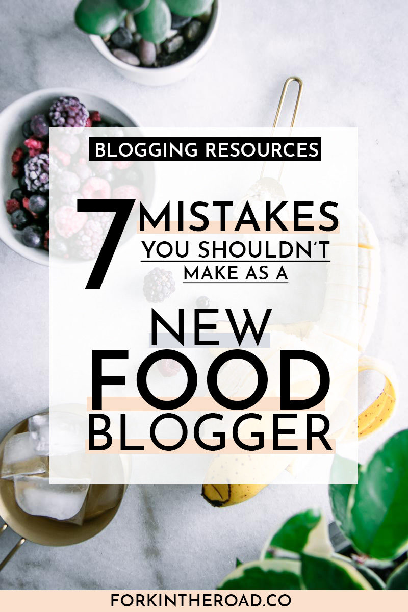 """assorted fruit on a white table with a white box graphic with the words """"7 mistakes you shouldn't make as a new food blogger"""" in black writing and a black box with the words """"blogging resources"""""""