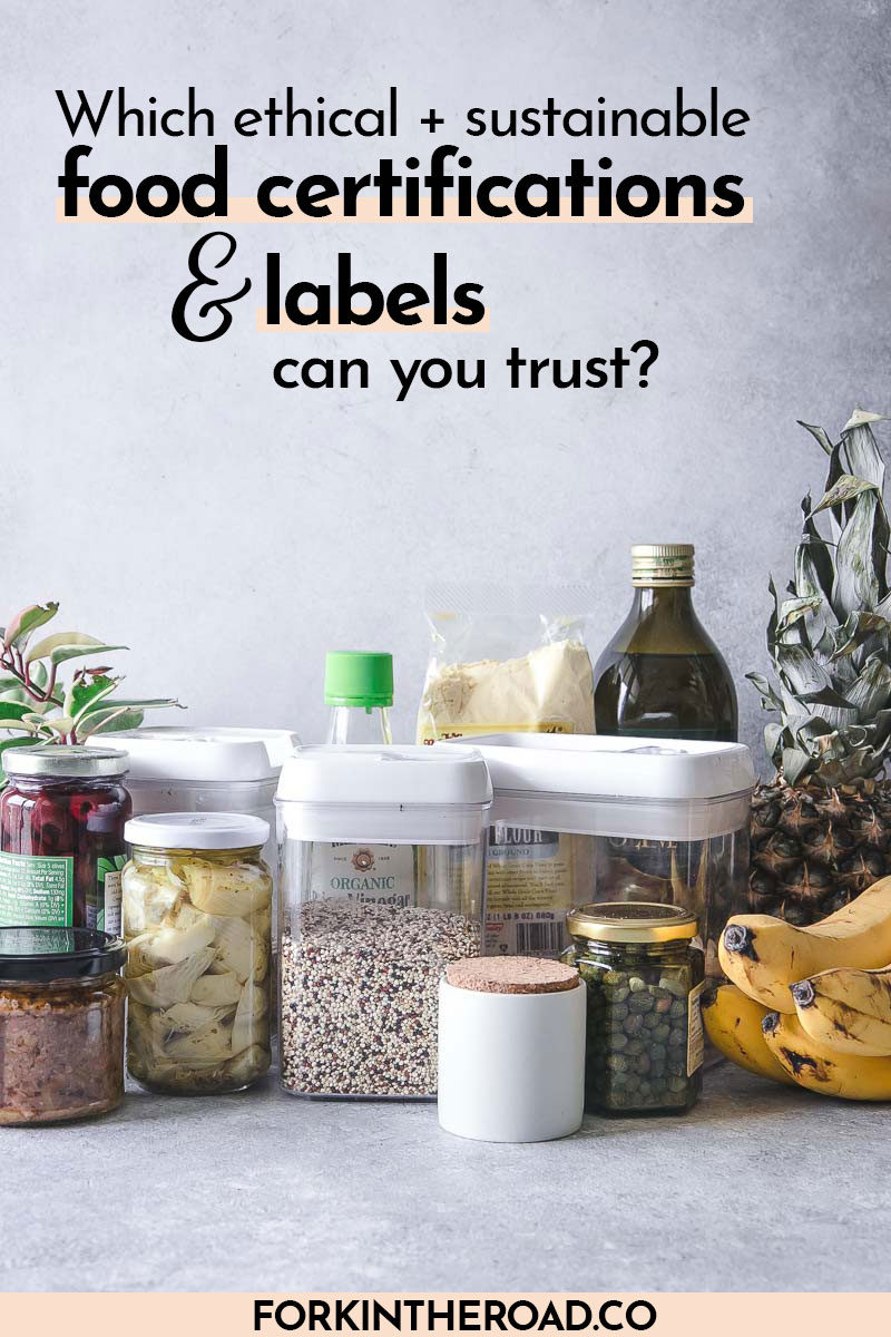 """jars and boxes of food and fruit on a kitchen counter with the words """"which food sustainability certifications and labels can you trust?"""" in black writing"""