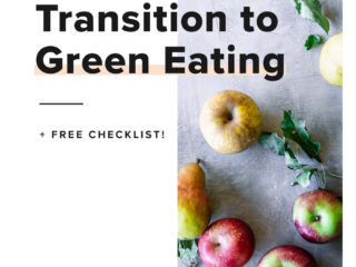 "a white graphic with a photo of apples on a blue table and the words ""5 ways to transition to green eating"" in black writing"