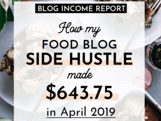 """a photo of baked strata with a white graphic and black writing that says """"how my food blog side hustle made $643.75 in april 2019"""""""