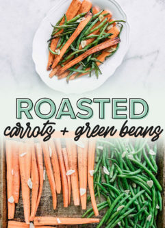 a collage of photos of carrots and green beans on a sheet pan and a plate of finished cooks greens beans and carrots