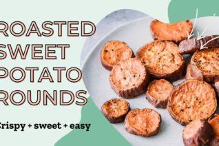 Video thumbnail: Roasted Sweet Potato Rounds